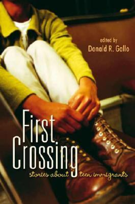 Details about First crossing : stories about teen immigrants