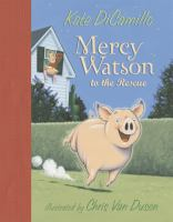 Cover art for Mercy Watson to the Rescue