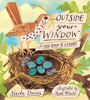 Details about Outside Your Window: a first book of nature