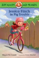 Book cover: Jessica Finch in Pig Trouble