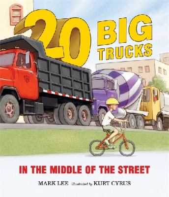 Cover image for Twenty big trucks in the middle of the street