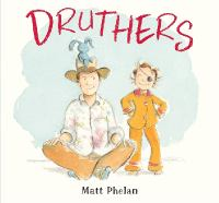 Cover of Druthers by Matt Phelan