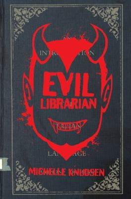 Cover image for Evil librarian