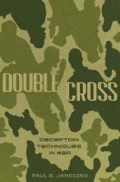 Double cross : deception techniques in war