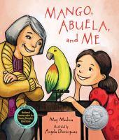 Mango+abuela+and+me by Medina, Meg © 2015 (Added: 10/14/16)