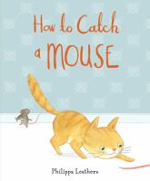 Cover art for How to Catch a Mouse