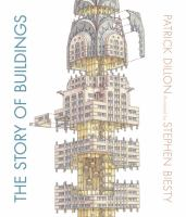 The story of buildings : from the pyramids to the Sydney Opera House and beyond