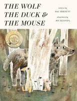 Cover Art for The Wolf, The Duck and the Mouse