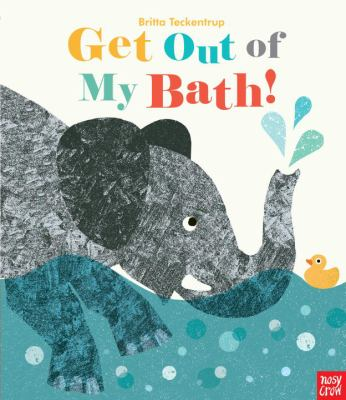 Book Cover: Get Out of My Bath!