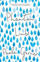 Phantom Limbs by Garner, Paula © 2016 (Added: 12/28/16)