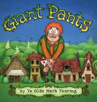 Giant+pants by Fearing, Mark © 2017 (Added: 10/10/17)