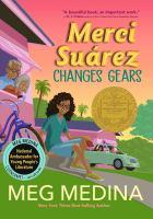 Merci+suarez+changes+gears by Medina, Meg © 2018 (Added: 9/13/18)