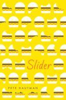 Slider by Hautman, Pete © 2017 (Added: 12/5/17)
