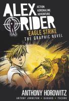 Eagle Strike : The Graphic Novel by Horowitz, Anthony © 2017 (Added: 9/14/17)