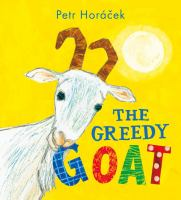 The+greedy+goat by Horâaécek, Petr © 2018 (Added: 6/1/19)