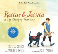 Rescue and Jessica: A Life-Changing Friendship- Debut