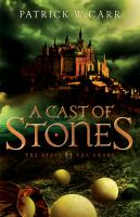 A Cast Of Stones by Carr, Patrick W. &copy; 2013 (Added: 5/7/13)