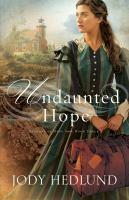 Undaunted Hope by Hedlund, Jody © 2016 (Added: 8/10/16)