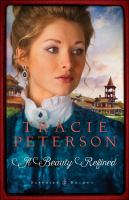A Beauty Refined by Peterson, Tracie © 2016 (Added: 6/8/16)
