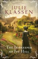 The Innkeeper Of Ivy Hill by Klassen, Julie © 2016 (Added: 12/6/16)