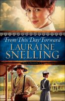 From This Day Forward by Snelling, Lauraine © 2016 (Added: 10/11/16)