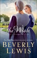 The Wish by Lewis, Beverly © 2016 (Added: 8/30/16)