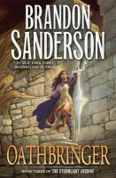 Oathbringer by Sanderson, Brandon © 2017 (Added: 11/14/17)