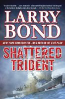 Shattered Trident by Bond, Larry &copy; 2013 (Added: 5/7/13)