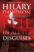 Evil In All Its Disguises by Davidson, Hilary &copy; 2013 (Added: 5/7/13)