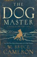 The Dog Master by Cameron, W. Bruce © 2015 (Added: 8/12/15)