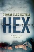 Hex by Olde Heuvelt, Thomas © 2016 (Added: 6/15/16)
