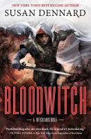Bloodwitch by Dennard, Susan © 2019 (Added: 5/2/19)