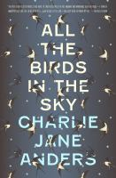 Cover art for All the Birds in the Sky