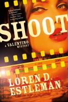 Shoot : A Valentino Mystery by Estleman, Loren D. © 2016 (Added: 2/9/16)