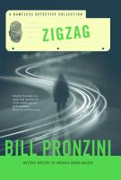 Zigzag : A Nameless Detective Collection by Pronzini, Bill © 2016 (Added: 5/18/16)