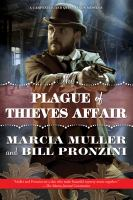 The Plague Of Thieves Affair : A Carpenter And Quincannon Mystery by Muller, Marcia © 2016 (Added: 1/28/16)