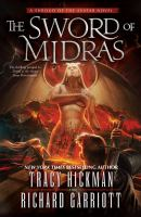 The Sword Of Midras  : A Shroud Of The Avatar Novel by Hickman, Tracy © 2016 (Added: 6/21/16)