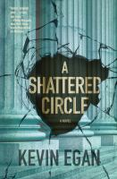 A Shattered Circle by Egan, Kevin © 2017 (Added: 3/9/17)
