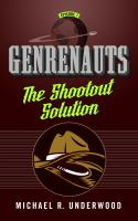 Book cover of Genrenauts: The Shootout Solution