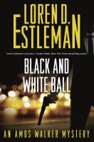 Black and white ball : an Amos Walker novel