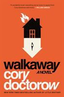 Walkaway by Doctorow, Cory © 2017 (Added: 5/17/17)