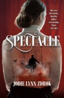 Spectacle by Zdrok, Jodie Lynn © 2019 (Added: 7/11/19)