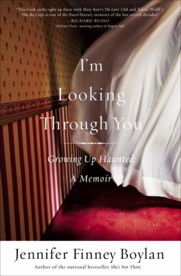 cover of I'm Looking Through You: Growing Up Haunted