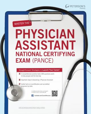 Master the Physician Assistant National Certifying Exam (PANCE).