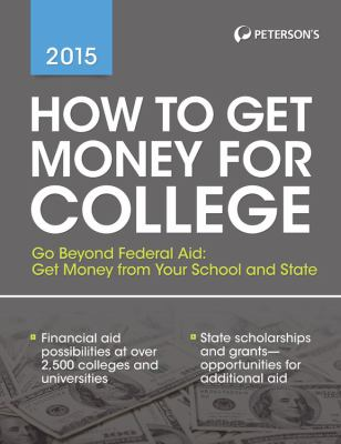 cover of How to Get Money for College 2015