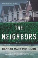 The Neighbors by McKinnon, Hannah Mary © 2018 (Added: 4/11/18)