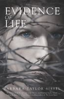 Evidence Of Life by Taylor Sissel, Barbara &copy; 2013 (Added: 5/10/13)