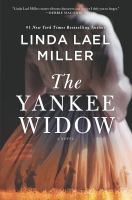 The Yankee Widow by Miller, Linda Lael © 2019 (Added: 5/8/19)