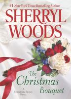 The Christmas Bouquet by Woods, Sherryl © 2014 (Added: 11/6/14)