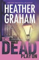 The Dead Play On by Graham, Heather © 2015 (Added: 3/31/15)